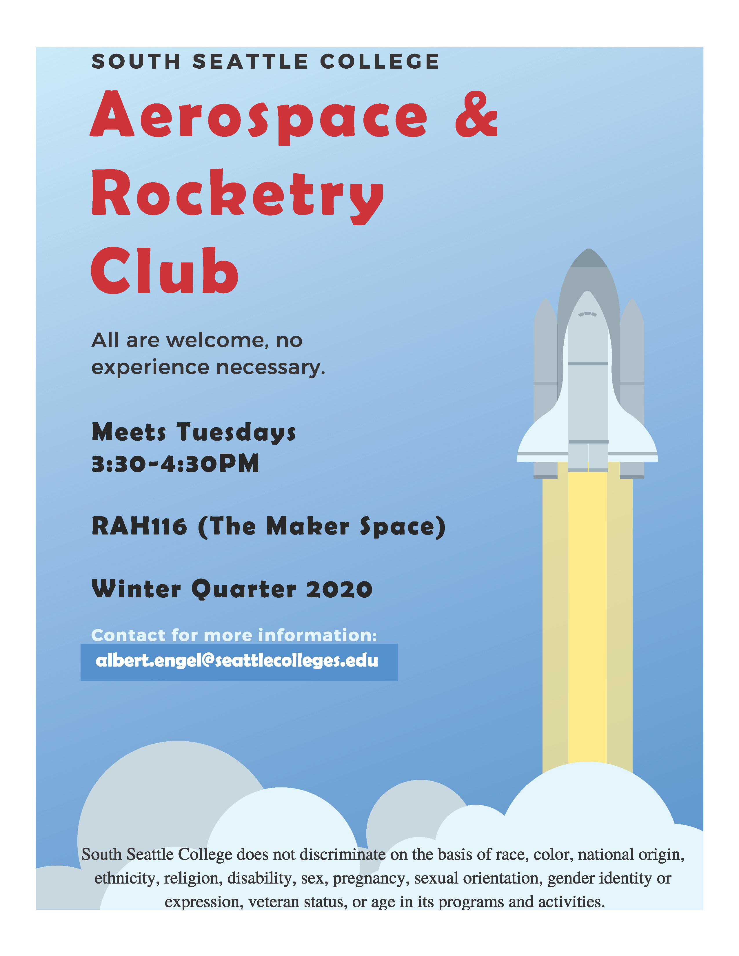 Aerospace & Rocketry Club. All are welcome, no experience necessary. Meets Tuesdays 3:30-4:30 pm